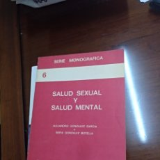 Libros de segunda mano: SALUD SEXUAL Y SALUD MENTAL ALEJANDRO GONZALEZ. Lote 129304468