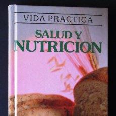 Libros de segunda mano: SALUD Y NUTRICIÓN. VIRGINIA DÍEZ DEL MORAL. Lote 129426323