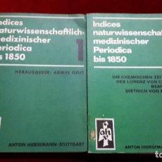 Libros de segunda mano: INDICES NATURWISSENSCHAFTLICH-MEDIZINISCHER PERIODICA BIS 1850.. Lote 129706855