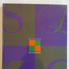Libros de segunda mano: EL LIBRO DE LA SEXUALIDAD. EL PAÍS. Lote 130077235