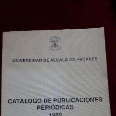 Libros de segunda mano: CATALOGO DE PUBLICACIONES PERIODICAS. 1989.. Lote 130109099
