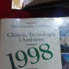 Libros de segunda mano: ENCICLOPEDIA CATALANA. CIENCIA,TECNOLOGIA I AMBIENT. 1988.. Lote 130345472
