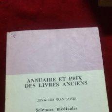 Libros de segunda mano: ANNUAIRE ET PRIX DES LLIVRES ANCIENS. Lote 130434316