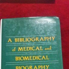 Libros de segunda mano: A BIBLIOGRAPHY OF MEDICAL AND BIOMEDICAL BIOGRAPHY (1989). Lote 130506343