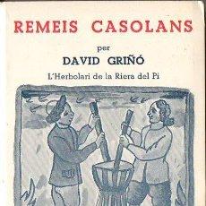 Libros de segunda mano: DAVID GRIÑÓ : REMEIS CASOLANS (MILLÀ, 1976) EN CATALÁN . Lote 130543826