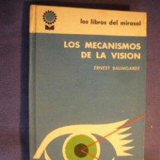 Libros de segunda mano: ERNEST BAUMGARDT: - LOS MECANISMOS DE LA VISION - (BUENOS AIRES, 1962) (MEDICINA). Lote 130689419