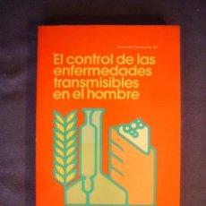 Libros de segunda mano: VVAA: - EL CONTROL DE LAS ENFERMEDADES TRANSMISIBLES EN EL HOMBRE - (1983) (MEDICINA). Lote 130692209