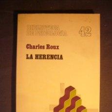 Libros de segunda mano: CHARLES ROUX_ - LA HERENCIA - (BARCELONA, 1978) (MEDICINA). Lote 130793324