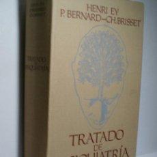 Libros de segunda mano: TRATADO DE PSIQUIATRÍA. EY HENRI. BERNARD P. BRISSET CH. 1978. Lote 130856920