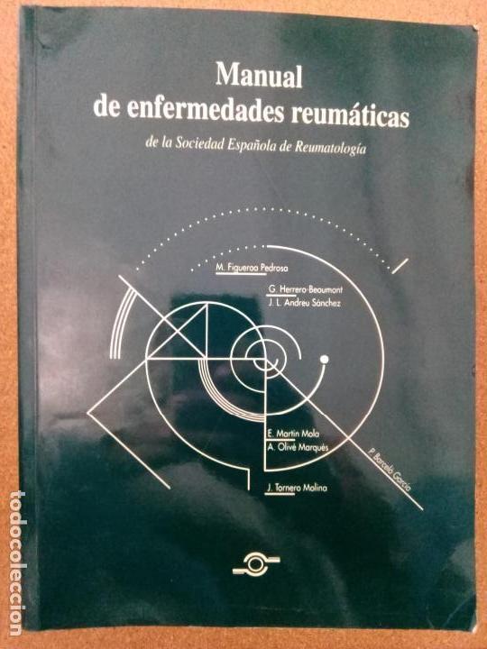 MANUAL DE ENFERMEDADES REUMATICAS. SOCIEDAD ESPAÑOLA DE REUMATOLOGÍA. 1996 (Libros de Segunda Mano - Ciencias, Manuales y Oficios - Medicina, Farmacia y Salud)