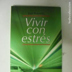 Libros de segunda mano: VIVIR CON ESTRÉS BUENDIA, JOSE PUBLICADO POR ESPASA (2005) 214PP. Lote 130901000