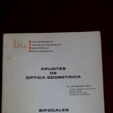 Libros de segunda mano: APUNTES DE ÓPTICA GEOMETRICA. BIFOCALES Y MULTIFOCALES.. Lote 130901996