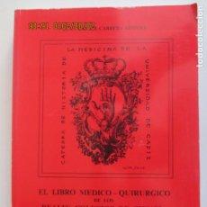 Libros de segunda mano - JUAN RAFAEL CABRERA AFONSO. EL LIBRO MÉDICO - QUIRURGICO. UNIVERSIDAD DE CÁDIZ. 1990 - 131170024