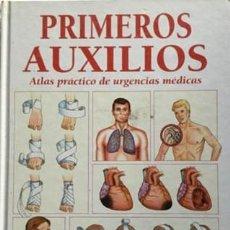 Libros de segunda mano: PRIMEROS AUXILIOS - ATLAS PRÁCTICO DE URGENCIAS MÉDICAS - SALUD Y PREVENCIÓN. Lote 131244515