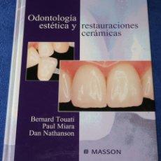 Libros de segunda mano: ODONTOLOGÍA ESTÉTICA Y RESTAURACIONES CERÁMICAS - MASSON (2000). Lote 131642858