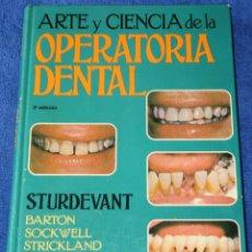Libros de segunda mano: ARTE Y CIENCIA DE LA OPERATORIA DENTAL - STURDEVANT - EDITORIAL MÉDICA PANAMERICANA (1987). Lote 131643458