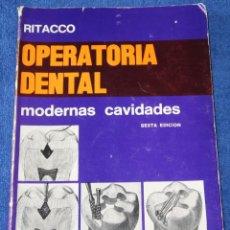Libros de segunda mano: OPERATORIA DENTAL - MODERNAS CAVIDADES - RITACCO - EDITORIAL MUNDI S.A.I.C. Y F. (1981). Lote 131643970