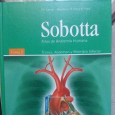 Libros de segunda mano: SOBOTTA ANATOMÍA HUMANA. TRONCO, ABDOMEN Y MIEMBRO INFERIOR. Lote 131745042