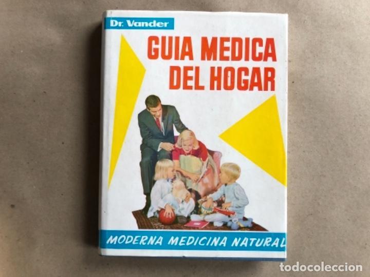 Libros de segunda mano: GUÍA MÉDICA DEL HOGAR. Dr. VANDER. MODERNA MEDICINA NATURAL. 3 TOMOS. TAPA DURA CON SOBRECUBIERTA. - Foto 3 - 178126755