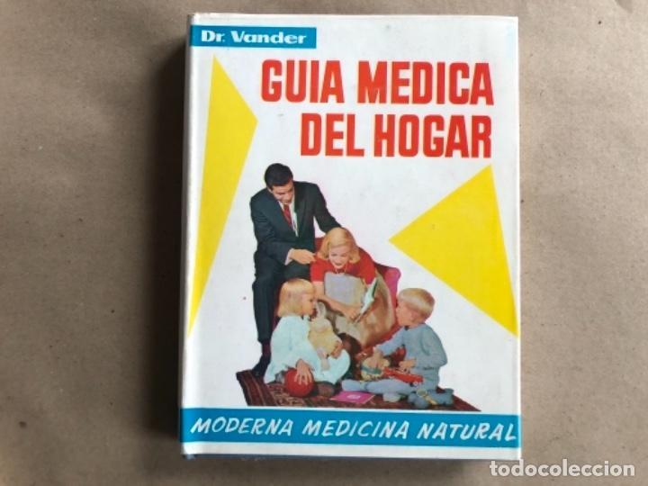 Libros de segunda mano: GUÍA MÉDICA DEL HOGAR. Dr. VANDER. MODERNA MEDICINA NATURAL. 3 TOMOS. TAPA DURA CON SOBRECUBIERTA. - Foto 6 - 178126755
