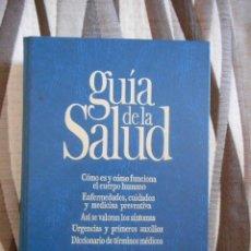 Libros de segunda mano: GUÍA DE LA SALUD. EDITORIAL SARPE. 704 PÁGINAS. 1987. BUEN ESTADO. Lote 132172850