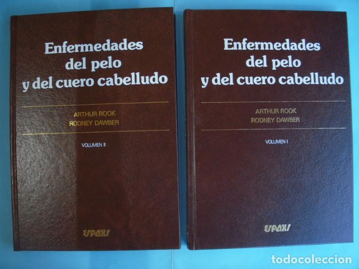 ENFERMEDADES DEL PELO Y DEL CUERO CABELLUDO (2 VOLUMENES) - A. ROOK / R. DAWBER - ESPAXS, 1984 (Libros de Segunda Mano - Ciencias, Manuales y Oficios - Medicina, Farmacia y Salud)