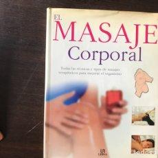 Libros de segunda mano: EL MASAJE CORPORAL. LIBSA. Lote 132308983