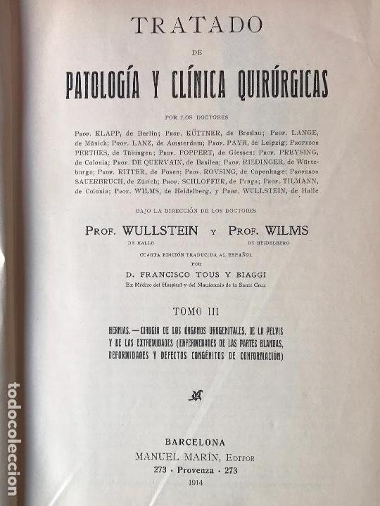 Libros de segunda mano: TRATADO DE PATOLOGÍA Y CLÍNICA QUIRÚRGICAS. Volúmenes I-II-III-IV: Obra completa. WULLSTEIN y WILMS - Foto 6 - 132341254