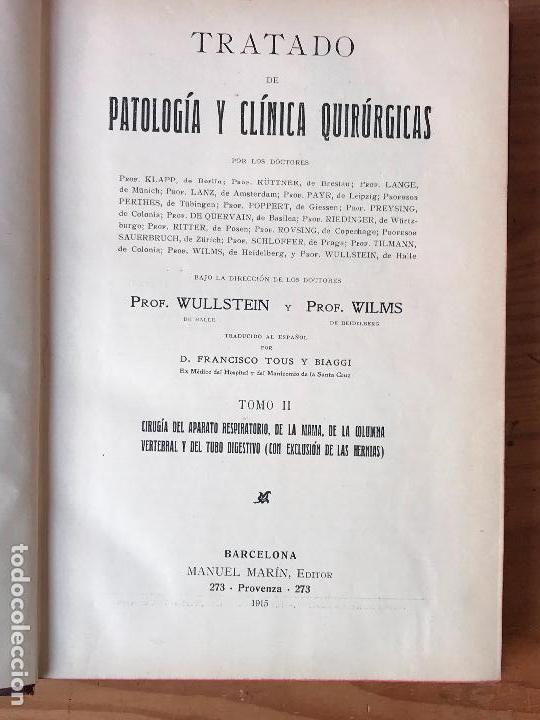 Libros de segunda mano: TRATADO DE PATOLOGÍA Y CLÍNICA QUIRÚRGICAS. Volúmenes I-II-III-IV: Obra completa. WULLSTEIN y WILMS - Foto 7 - 132341254