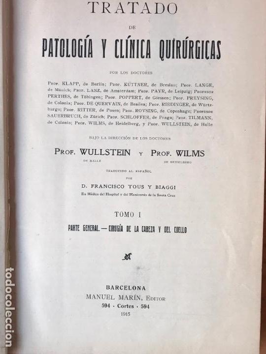 Libros de segunda mano: TRATADO DE PATOLOGÍA Y CLÍNICA QUIRÚRGICAS. Volúmenes I-II-III-IV: Obra completa. WULLSTEIN y WILMS - Foto 8 - 132341254