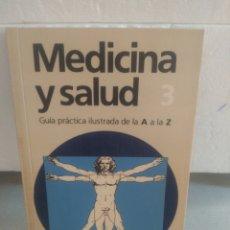 Libros de segunda mano: MEDICINA Y SALUD 3 .EDITORIAL CÍRCULO. Lote 132502022