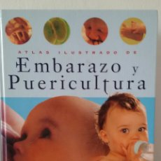Libros de segunda mano: ATLAS ILUSTRADO DE EMBARAZO Y PUERICULTURA. PAOLO SARTI, GIUSEPPE SPARNACCI. SUSAETA ED.. Lote 132880982