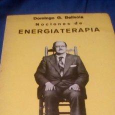 Libros de segunda mano: DOMINGO G. BELLSOLÁ. NOCIONES DE ENERGIATERAPIA. (NATURISMO INSTITUTO NATURISTA BELLSOLÀ). Lote 132958206
