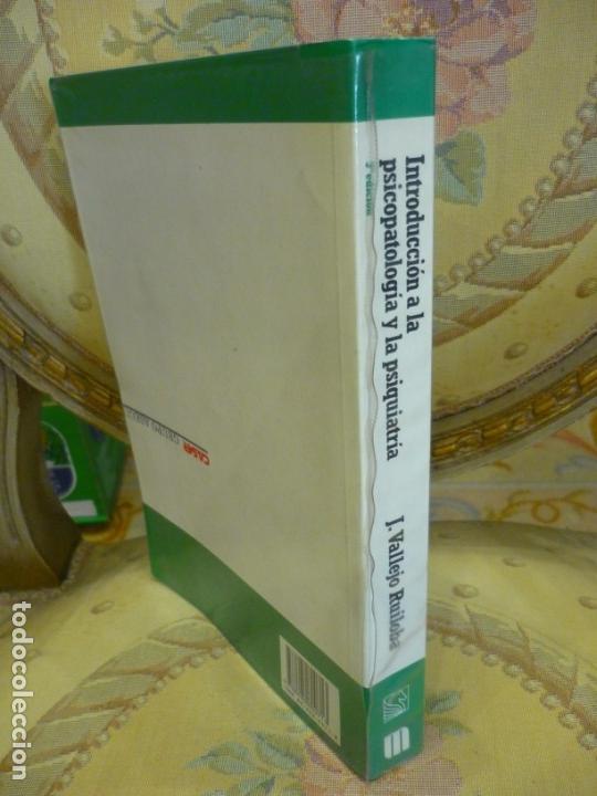 Libros de segunda mano: INTRODUCCIÓN A LA PSICOPATOLOGÍA Y LA PSIQUIATRÍA, DE J. VALLEJO RUILOBA. - Foto 2 - 133246090