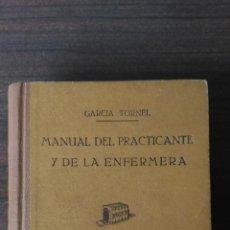Libros de segunda mano: MANUAL DEL PRACTICANTE Y DE LA ENFERMERA. Lote 133806350
