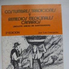 Libros de segunda mano: COSTUMBRES, TRADICIONES Y REMEDIOS MEDICINALES CANARIOS. Lote 134032146