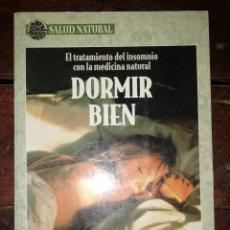 Libros de segunda mano - DORMIR BIEN. EL TRATAMIENTO DEL INSOMNIO CON LA MEDICINA NATURAL - 134037790