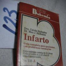Libros de segunda mano: INFARTO - HALHUBER. Lote 134047342