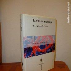 Libros de segunda mano: LA VIDA EN EVOLUCIÓN - CHRISTIAN DE DUVE - CRÍTICA DRAKONTOS. Lote 134052542