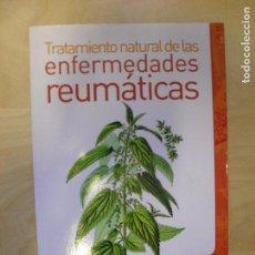 Libros de segunda mano: TRATAMIENTO NATURAL DE LAS ENFERMEDADES REUMÁTICAS BIRGERSON, BRENDON DILEMA 2010 188PP. Lote 134201586