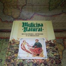 Libros de segunda mano: MEDICINA NATURAL. TOMO 3: REUMATISMO, ARTROSIS Y LUMBALGIAS. Lote 134513342