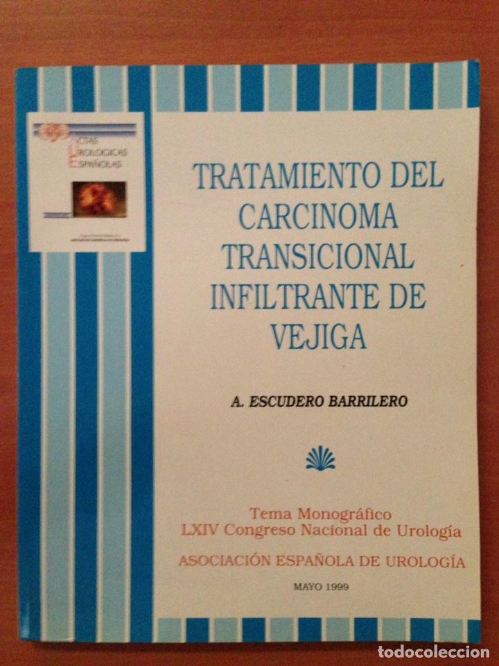TRATAMIENTO DEL CARCINOMA TRANSICIÓNAL INFILTRANTE DE VEJIGA (Libros de Segunda Mano - Ciencias, Manuales y Oficios - Medicina, Farmacia y Salud)