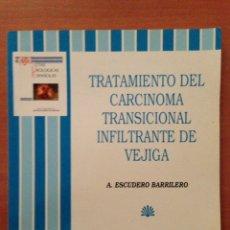 Libros de segunda mano: TRATAMIENTO DEL CARCINOMA TRANSICIÓNAL INFILTRANTE DE VEJIGA. Lote 135067406