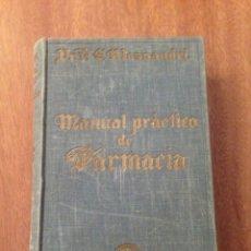 Libros de segunda mano: MANUAL PRÁCTICO DE FARMACIA. Lote 135071378
