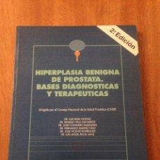 Libros de segunda mano: HIPERPLASI BENIGNA DE PROSTATA. Lote 135080534
