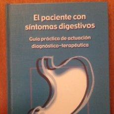 Libros de segunda mano: EL PACIENTE CON SÍNTOMAS DIGESTIVOS. Lote 135168874