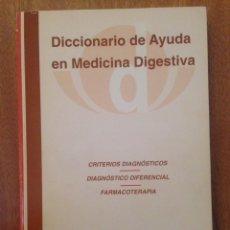 Libros de segunda mano: DICCIONARIO DE AYUDA EN MEDICINA DIGESTIVA. Lote 135168981