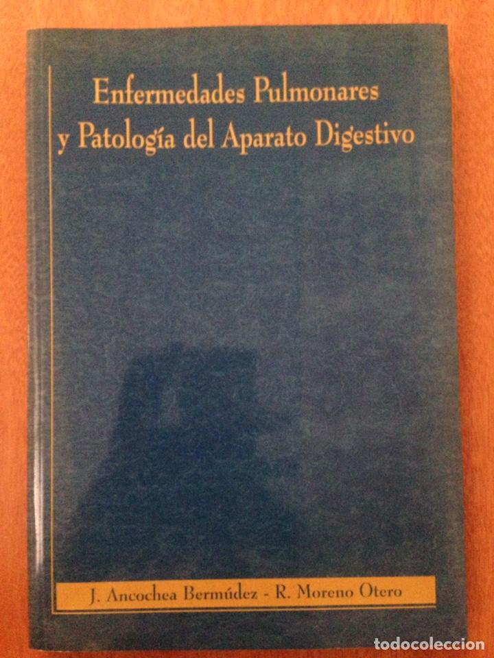 ENFERMEDADES PULMONARES Y PATOLOGÍA DEL APARATO DIGESTIVO (Libros de Segunda Mano - Ciencias, Manuales y Oficios - Medicina, Farmacia y Salud)