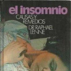 Libros de segunda mano: EL INSOMNIO. CAUSAS Y REMEDIOS - DR. RAPHAEL LENNE - CIRCULO DE LECTORES, 1977. . Lote 135410430