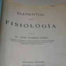 Libros de segunda mano: 1940 ELEMENTOS DE FISIOLOGÍA POR JOSÉ MORROS SARDÁ SEGUNDA EDICIÓN VETERINARIA. Lote 121448792